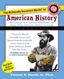 The Politically Incorrect Guide to American History