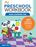My Preschool Workbook: 101 Games & Activities that Prepare Your Child for School (My Workbooks)