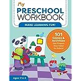 My Preschool Workbook: 101 Games & Activities that Prepare Your Child for School (My Workbook)
