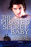 The Pirate's Secret Baby (High Seas Book 3)