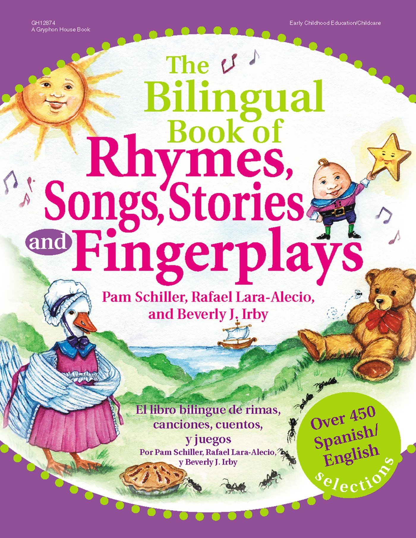 The Bilingual Book of Rhymes, Songs, Stories and Fingerplays: Over 450 Spanish/English Selections (English and Spanish Edition) by Gryphon House