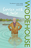 Service with a Smile: (Blandings Castle)
