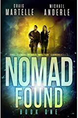 Nomad Found: A Kurtherian Gambit Series (Terry Henry Walton Chronicles Book 1) Kindle Edition