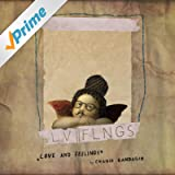 Love & Feelings [Explicit]
