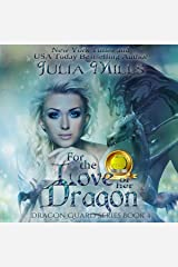 For the Love of Her Dragon: Dragon Guard Series, Book 4