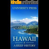Hawaii: A Brief History (English Edition)
