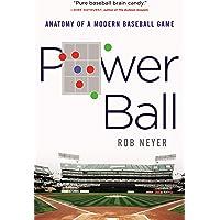 Power Ball: Anatomy of a Modern Baseball Game