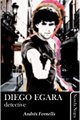 Diego Egara, detective (Spanish Edition) Kindle Edition