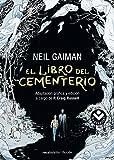 El libro del cementerio: Adaptación gráfica y edición a cargo de P. Craig Russell