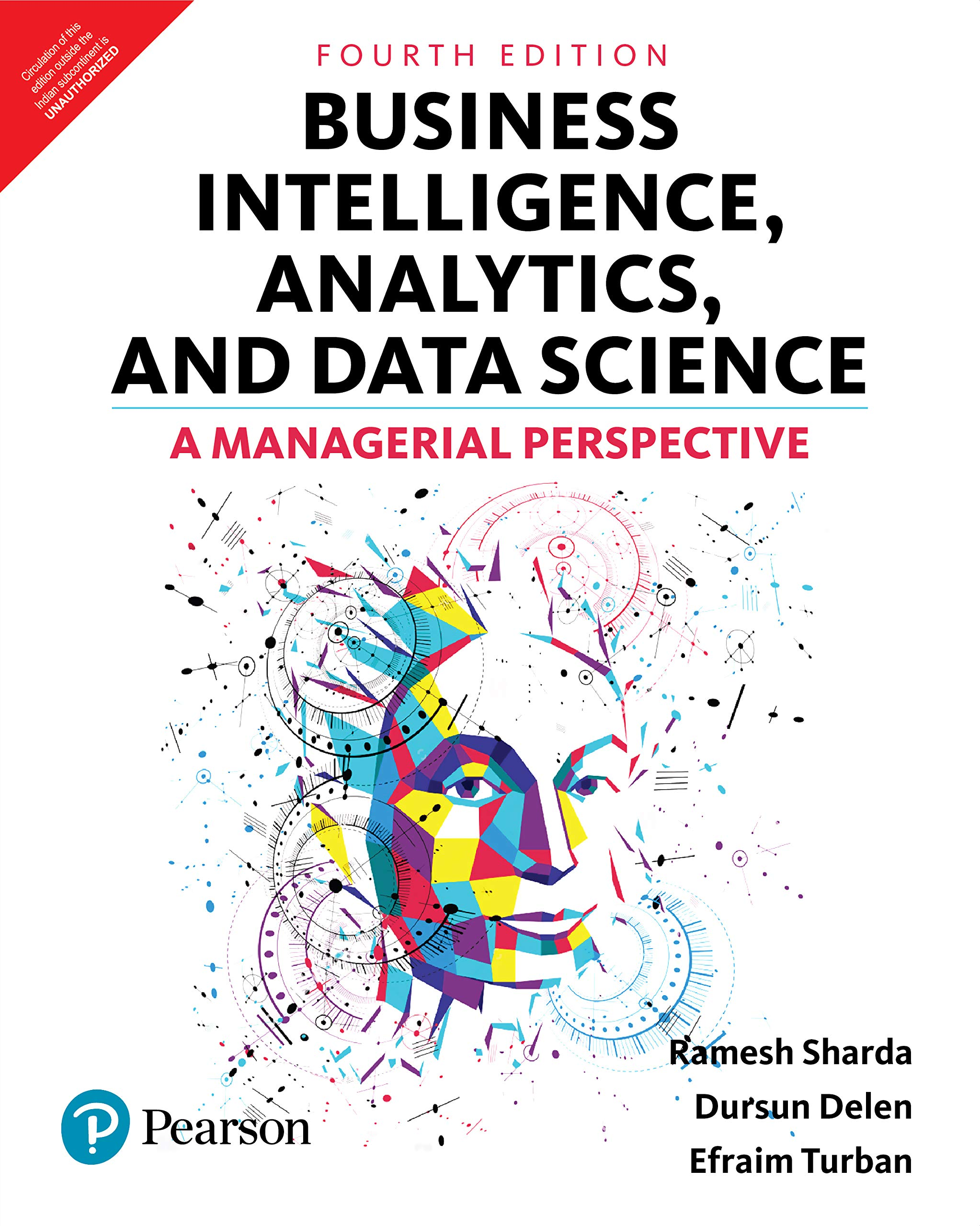and Data Science: A Managerial Perspective 4th Edition Business Intelligence Analytics
