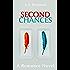Second Chances (Love Chances Book 1)