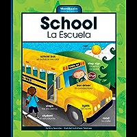 School/La Escuela (WordBooks/Libros de Palabras)