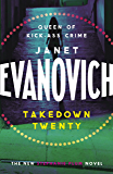 Takedown Twenty: A laugh-out-loud crime adventure full of high-stakes suspense (Stephanie Plum Book 20)