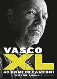 XL: 40 anni di canzoni (con i miei commenti) (Italian Edition)