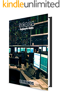 PLC & SCADA SYSTEMS: Quick Reference Guide, Francis G L