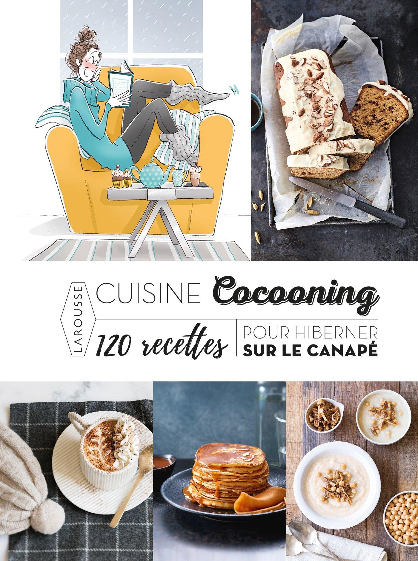 Amazonin Buy Cuisine Cocooning Recettes Pour Hiberner Sur Le - Cuisine cocooning
