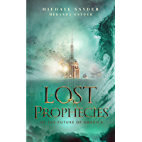 Lost Prophecies Of The Future Of America