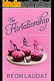 The Flirtationship