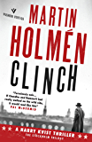 Clinch: Hard-hitting historical noir with an unforgettable leading man (The Stockholm Trilogy Book 1)