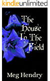 The House in the Field