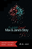 Indelible Lovin' - Max & Jane's Story Vol. 1 (Indelible Love Series Book 3)