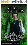 King of Traitors: A Wizard of Oz retelling (Kingdom of Fairytales Wizard of Oz Book 1)