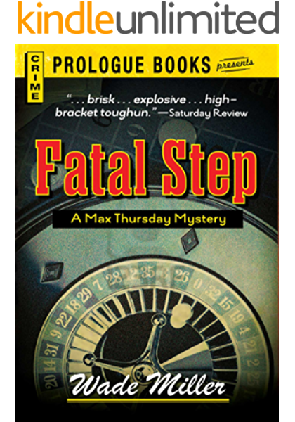 Fatal Step Prologue Books Kindle Edition By Miller Wade Mystery Thriller Suspense Kindle Ebooks Amazon Com