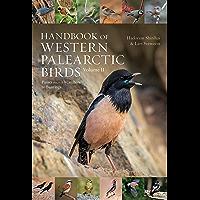 Handbook of Western Palearctic Birds, Volume 2: Passerines: Flycatchers to Buntings