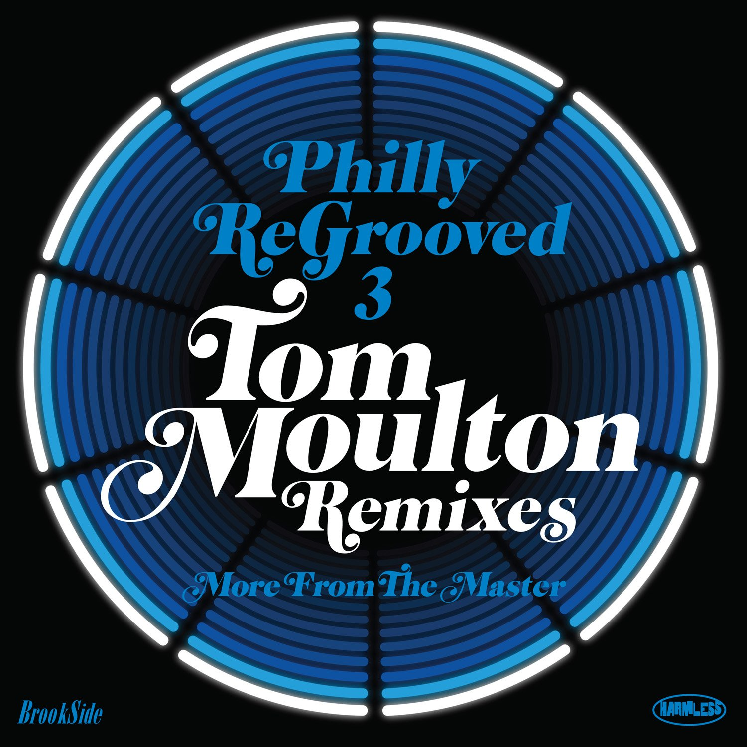 Philly Re-Grooved 3: More From The Master: The Tom Moulton Remixes - Various Artists by HARMLESS