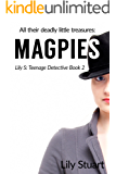 Magpies: Deadly little treasures - psychological thriller fiction for girls