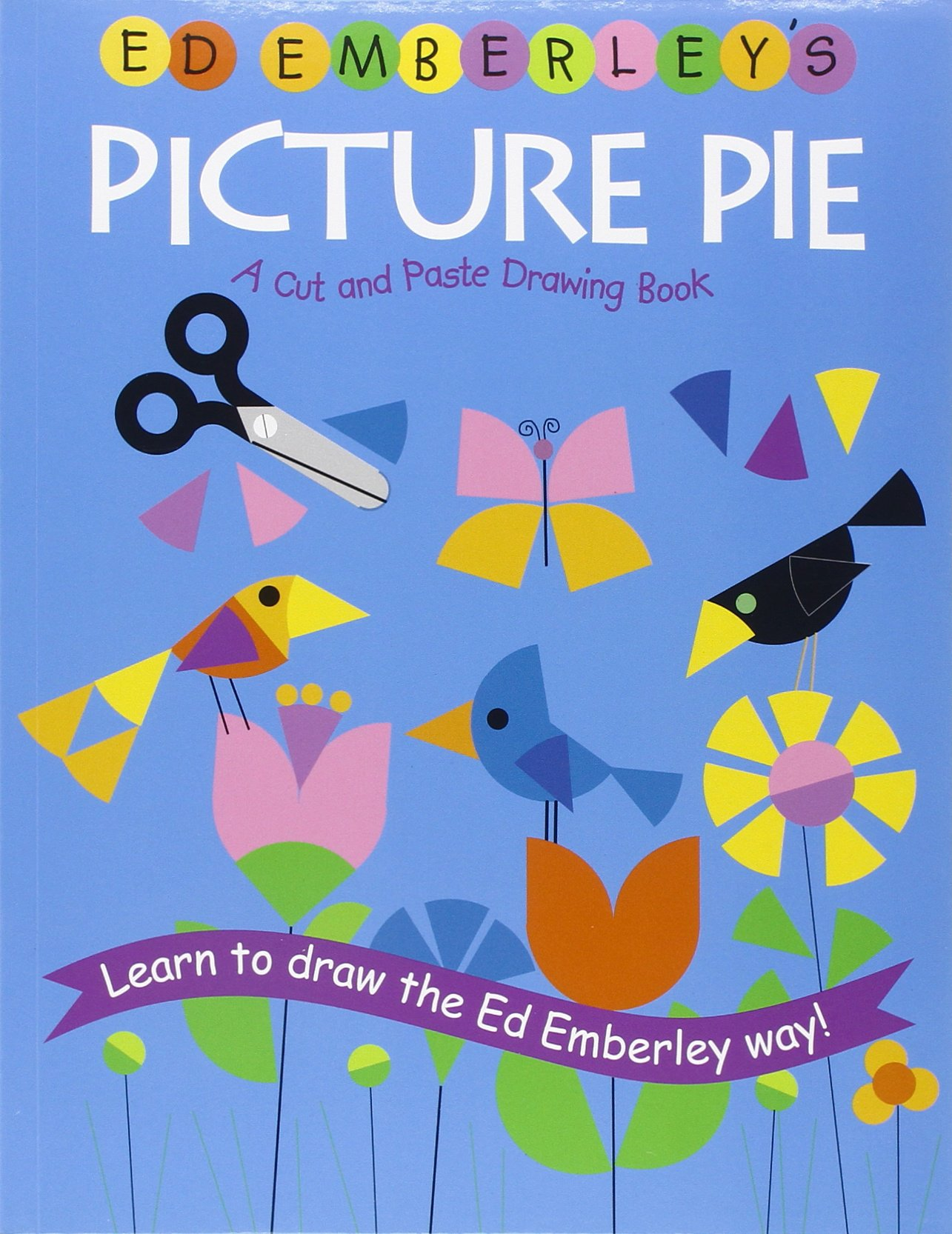 Read Online Ed Emberley's Picture Pie (Ed Emberley Drawing Books) pdf