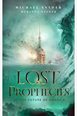 Lost Prophecies Of The Future Of America Kindle Edition