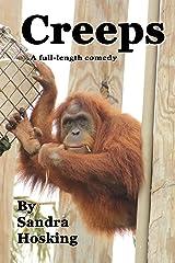 Creeps: A Full-length Comedy Kindle Edition