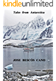 Tales from Antarctica: A journey in the Spirit of Sydney (English Edition)