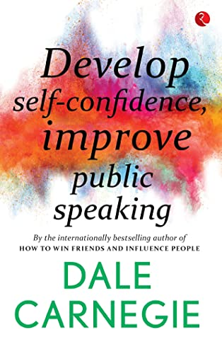 Develop Self-Confidence; Improve Public Speaking
