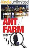 Ant Farm (Seamus McCree Book 1)
