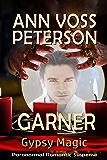 Garner (Gypsy Magic Book 2)