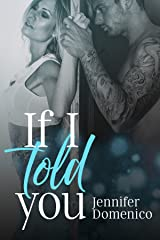 If I Told You Kindle Edition