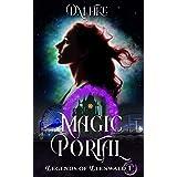 Magic Portal (Legends of Llenwald Book 1)