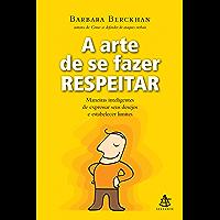 A arte de se fazer respeitar