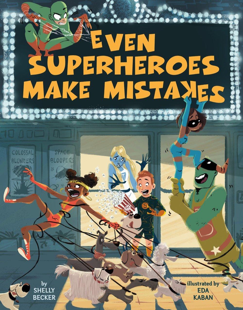 Even Superheroes Make Mistakes ebook
