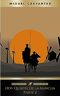 Segunda parte del ingenioso caballero don Quijote de la Mancha: Volume 2 (El Quijote