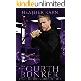 Fourth Bunker (The First Blood Series Book 5)