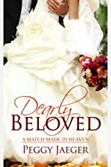 Dearly Beloved (A Match Made in Heaven) Kindle Edition