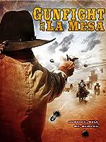 Gunfight At La Mesa
