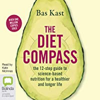 The Diet Compass: The 12-Step Guide to Science-Based Nutrition for a Healthier and Longer Life