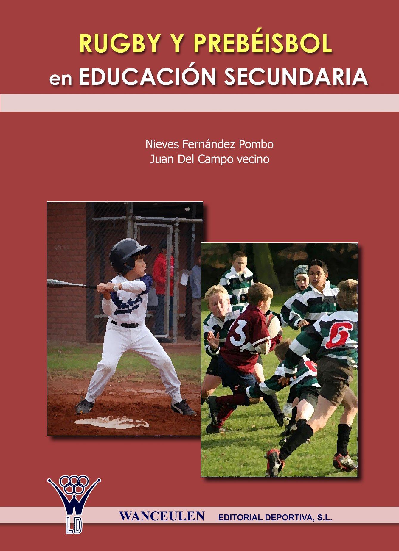 Rugby y prebeisbol en Educación Secundaria