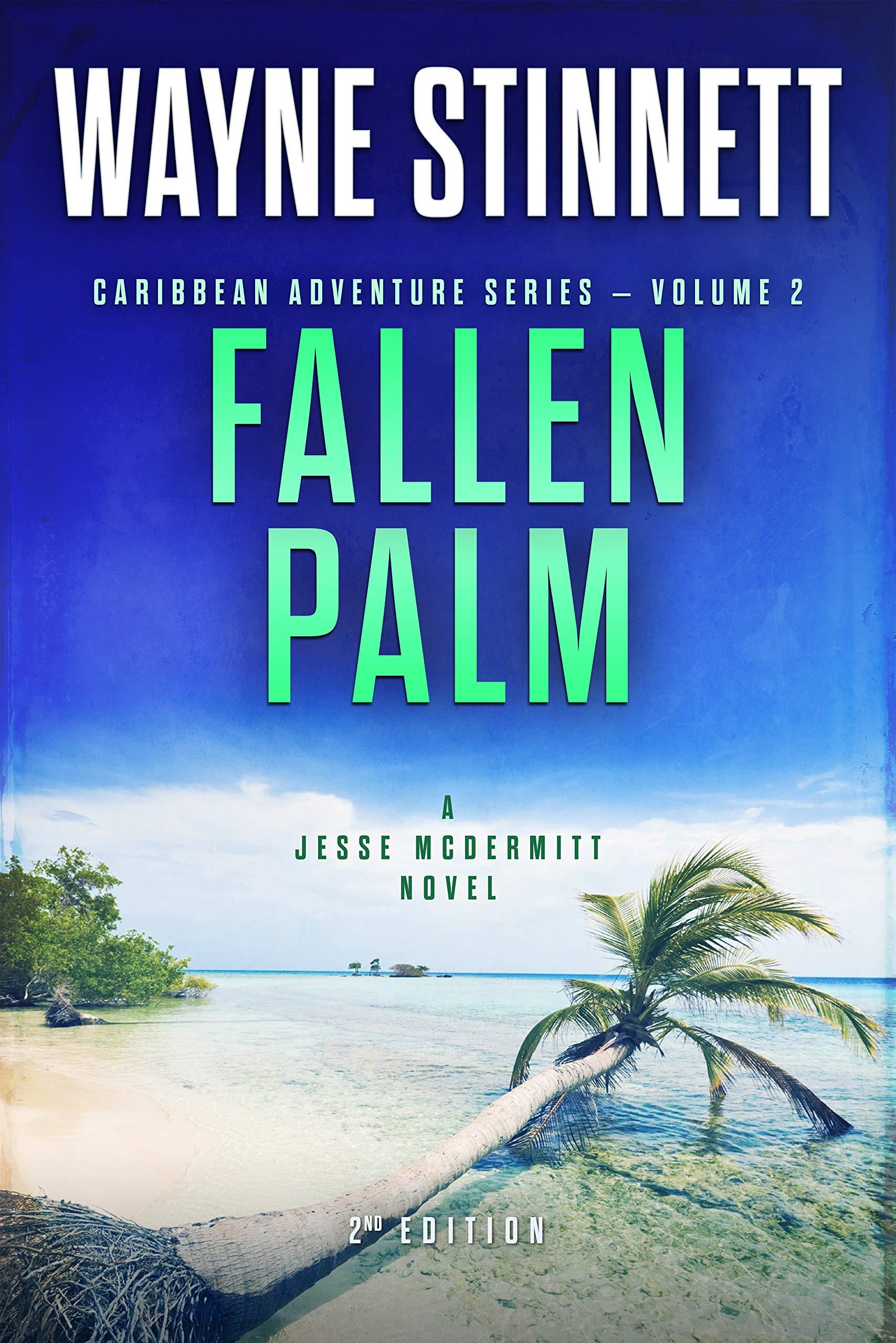 Fallen Palm: A Jesse McDermitt Novel (Caribbean Adventure Series Book 2) por Wayne Stinnett