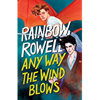 Any Way the Wind Blows (Simon Snow Trilogy Book 3)