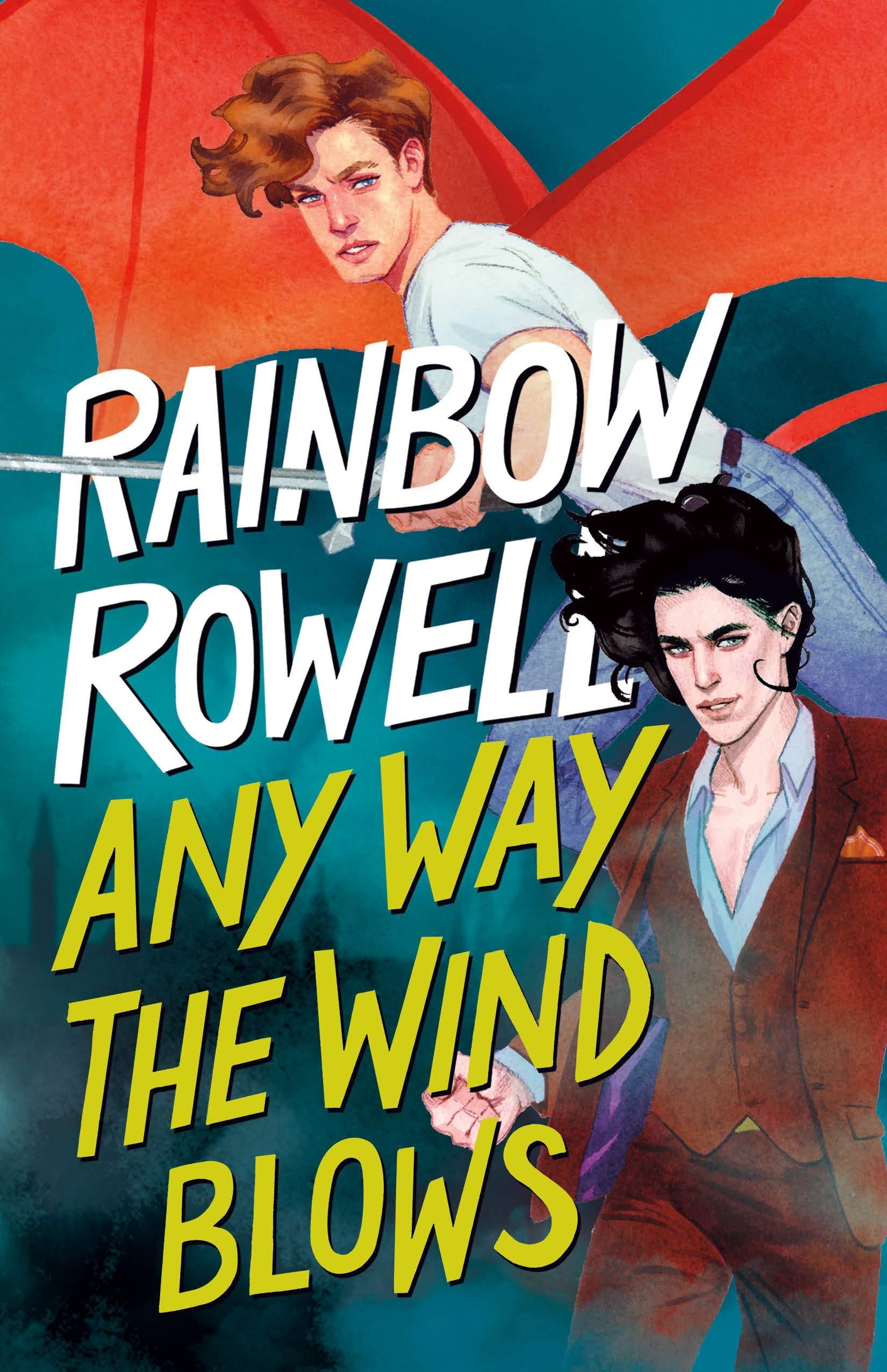 Amazon.com: Any Way the Wind Blows (Simon Snow Trilogy, 3) (9781250254337):  Rowell, Rainbow: Books